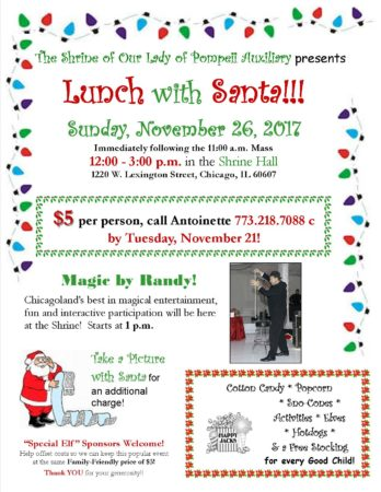 Lunch with Santa after 11:00 am mass, 12:00 noon to 3:00 pm
