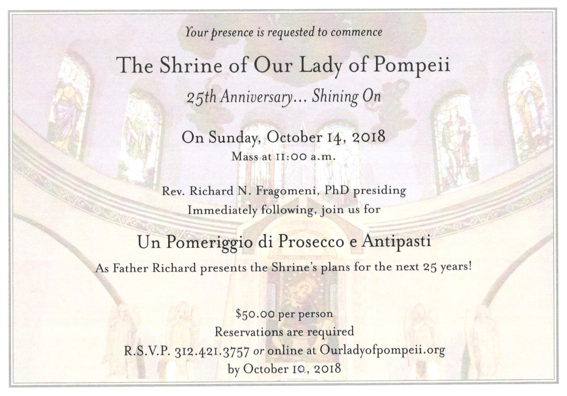 The Shrine of Our Lady of Pompeii 25th Anniversary... Shining On